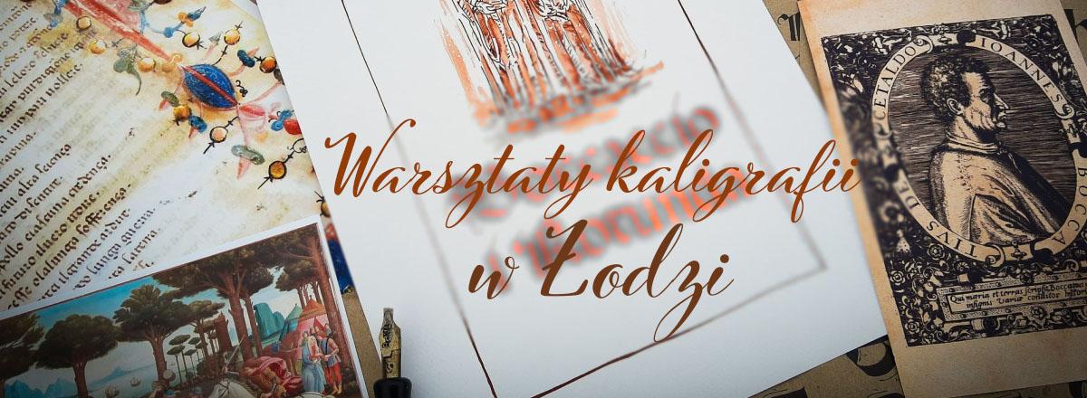 Warsztaty kaligrafii w Łodzi